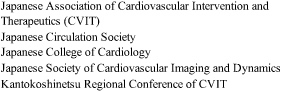 Japanese Association of Cardiovascular Intervention and Therapeutics (CVIT) Japanese Circulation Society Japanese College of Cardiology Japanese Society of Cardiovascular Imaging and Dynamics Kantokoshinetsu Regional Conference of CVIT